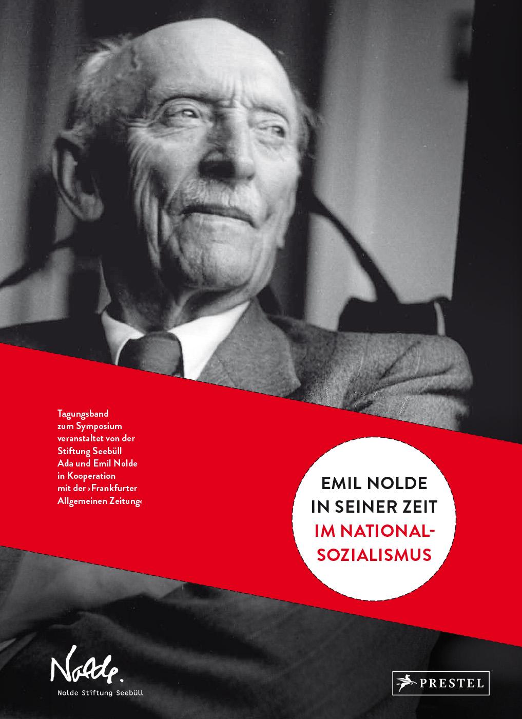Tagungsband Emil Nolde in seiner Zeit. Im Nationalsozialismu
