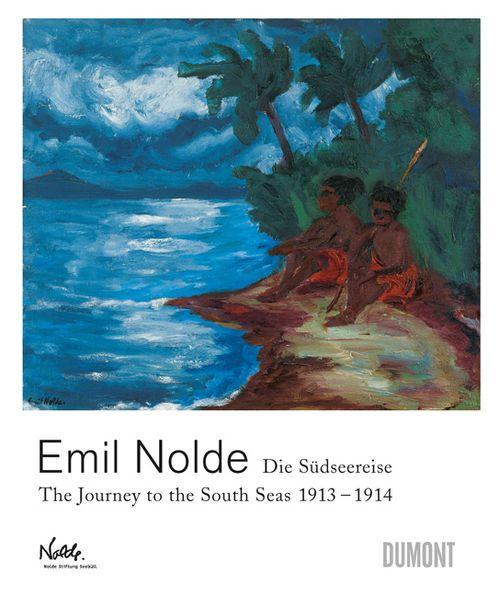 Ausstellungskatalog Emil Nolde. Die Südseereise 1913–1914 / The Journey to the South Seas