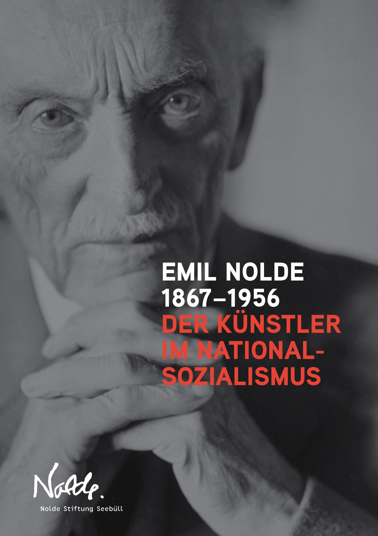 Kurzbiographie Emil Nolde 1867–1956. Der Künstler im Nationa