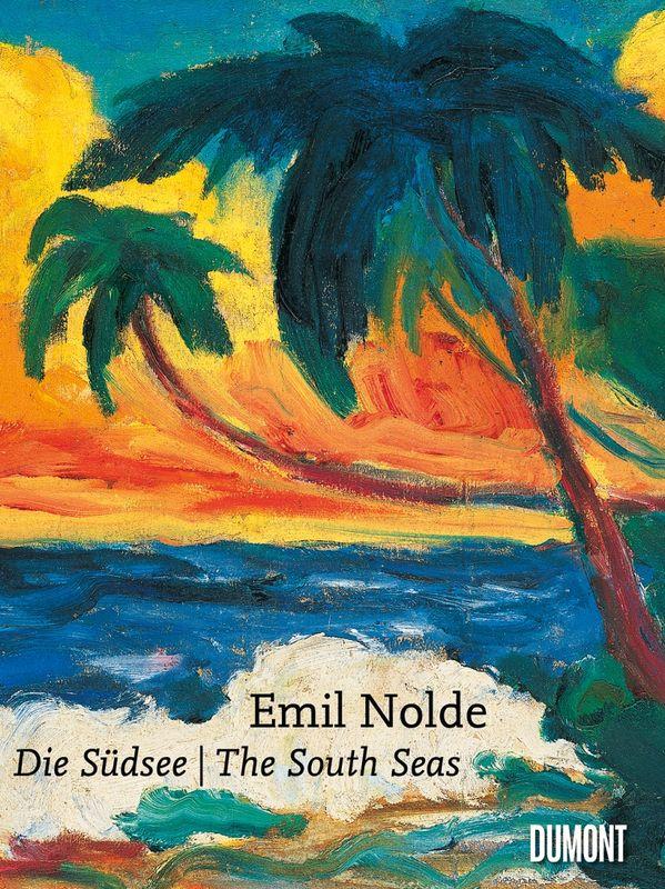 Geschenkband Emil Nolde. Die Südsee / The South Seas